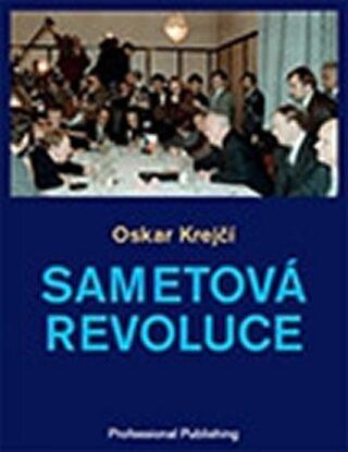Sametová revoluce - Oskar Krejčí