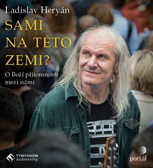 Sami na této zemi? - Ladislav Heryán