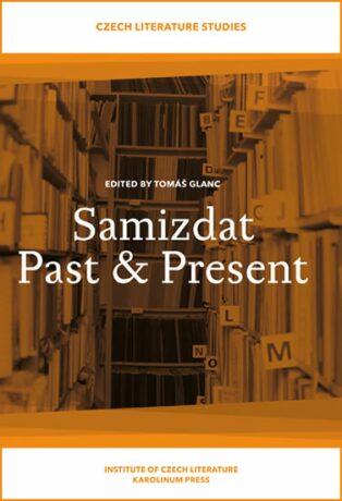 Samizdat Past & Present - Tomáš Glanc