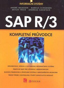 SAP R/3 - André Maassen, Andreas Gadatsch, Detlev Frick, Markus Schoenen