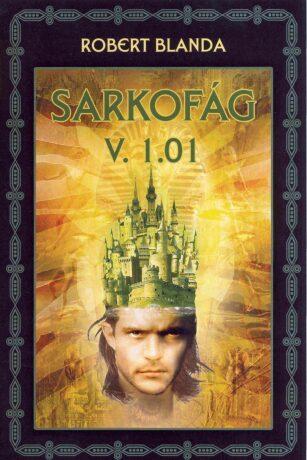 Sarkofág V. 1.01 - Robert Blanda - e-kniha