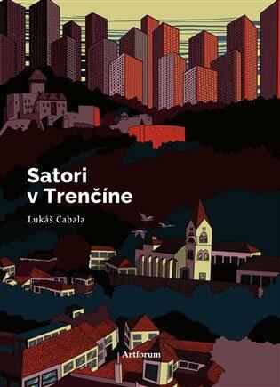 Satori v Trenčíne - Anna Cima, Lukáš Cabala