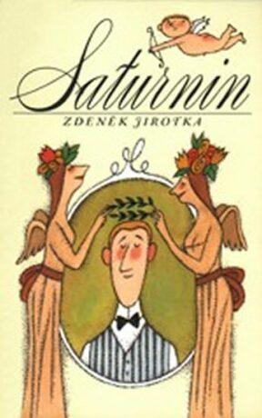 SATURNIN (NJ) - Zdeněk Jirotka, Adolf Born