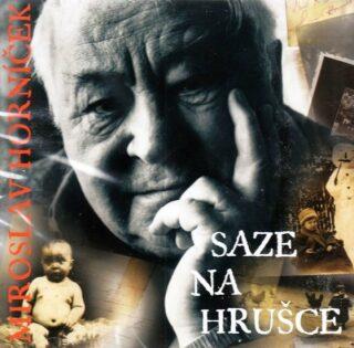 Saze na hrušce - Miroslav Horníček
