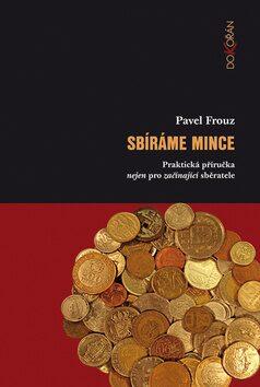 Sbíráme mince - Pavel Frouz