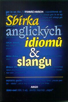 Sbírka anglických idiomů  a slangu - Tomáš Hrách