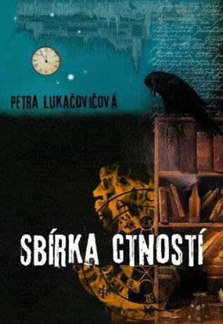 Sbírka ctností - Lucie Lukačovičová