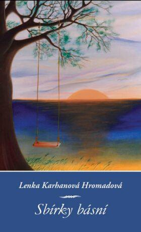 Sbírky básní - Karhanová Hromadová Lenka