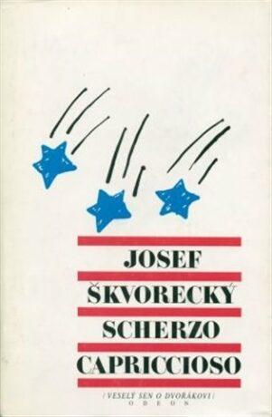 Scherzo capriccioso - Josef Škvorecký