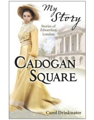 Scholastic - My Story - Cadogan Square - Carol Drinkwater