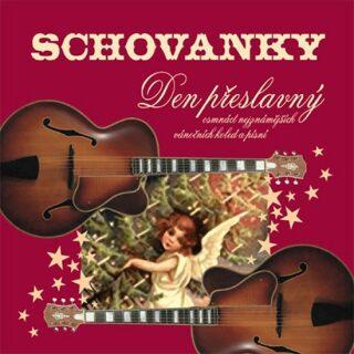 Schovanky - Den přeslavný - CD (18 vánočních koled) - neuveden