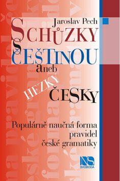 Schůzky s češtinou - Jaroslav Pech