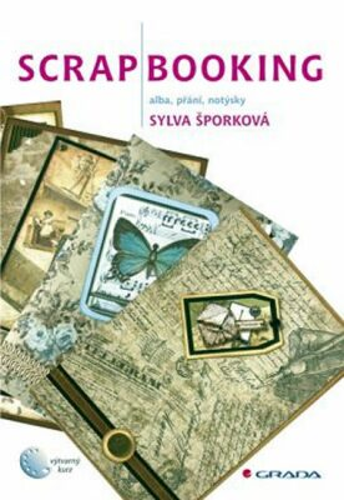 Scrapbooking - Sylva Šporková