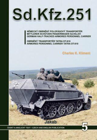 Sd.Kfz.251 - Charles K. Kliment