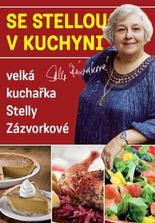 Se Stellou v kuchyni - Stella Zázvorková