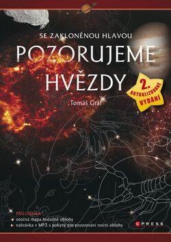 Se zakloněnou hlavou Pozorujeme hvězdy - Tomáš Gráf