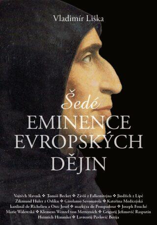 Šedé eminence evropských dějin - Vladimír Liška