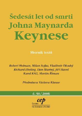 Šedesát let od smrti Johna Maynarda Keynese - Kolektiv
