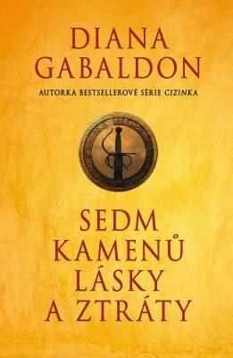 Sedm kamenů lásky a ztráty - Diana Gabaldon
