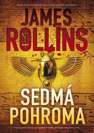 Sedmá pohroma - James Rollins - e-kniha