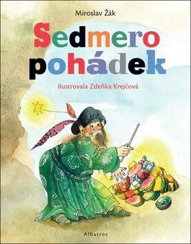 Sedmero pohádek - Miroslav Žák, Zdenka Krejčová