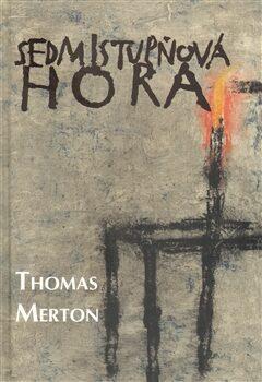 Sedmistupňová hora - Thomas Merton