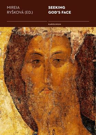 Seeking God's Face - Mireia Ryšková