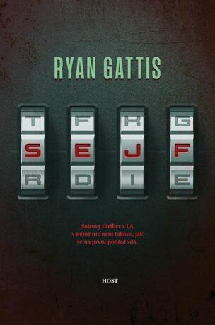 Sejf - Ryan Gattis
