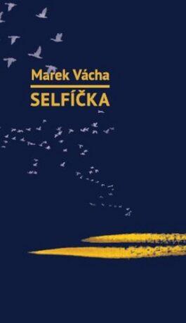 Selfíčka - Marek Orko Vácha