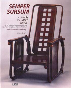 Semper Sursum: Jacob & Josef Kohn - Jiří Uhlíř