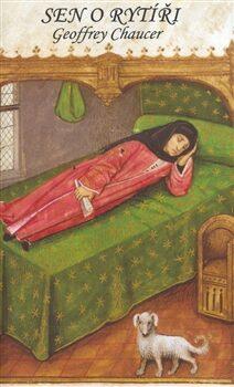 Sen o rytíři - Geoffrey Chaucer