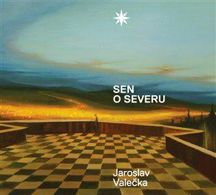 Sen o severu - Jaroslav Valečka, Zuzana Štěpanovičová