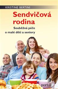Sendvičová rodina - Kristine Bertini