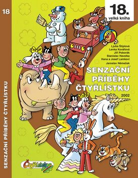 Senzační příběhy Čtyřlístku 2002 (18. velká kniha) - Ljuba Štíplová, Jaroslav Němeček