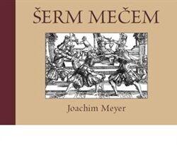 Šerm mečem - Joachim Meyer