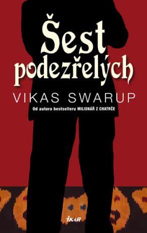 Šest podezřelých - Vikas Swarup