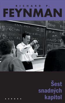 Šest snadných kapitol - Richard Phillips Feynman