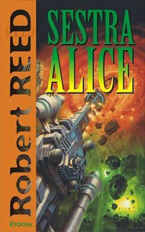 Sestra Alice - Robert Reed