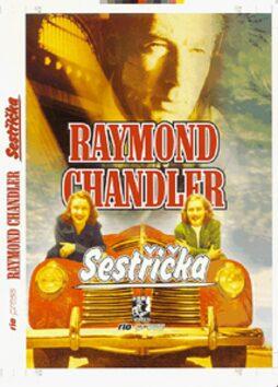 Sestřička - Raymond Chandler