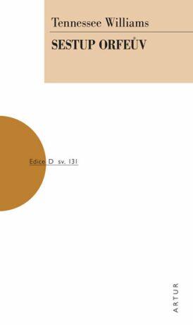 Sestup Orfeův - Tennessee Williams