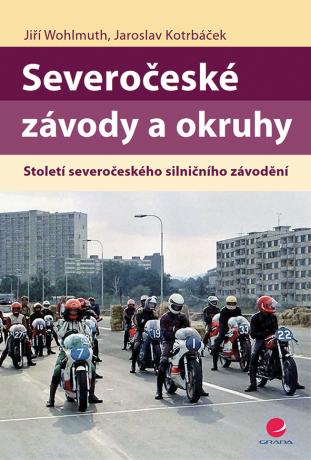 Severočeské závody a okruhy - Jiří Wohlmuth, Jaroslav Kotrbáček