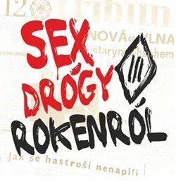 Sex drógy rokenrol - Tři sestry - audiokniha