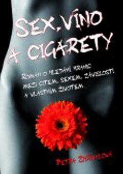 Sex, víno a cigarety - Petra Zhřívalová