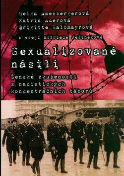 Sexualizované násilí - Helga Amesbergerová