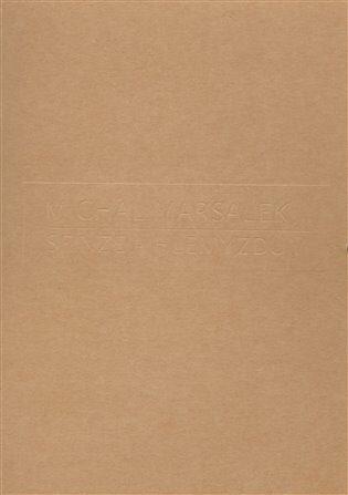 Sfinze a hlemýžďům - Michal Maršálek