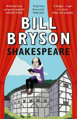 Shakespeare - Bill Bryson