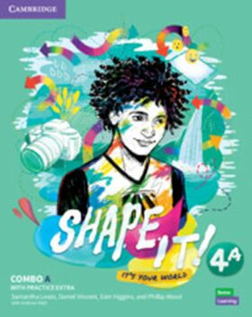 Shape It! 4 Combo A Student´s Book and Workbook with Practice Extra - Samantha Lewis, Vincent Daniel