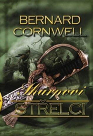 Sharpovi střelci - Bernard Cornwell