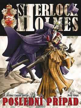 Sherlock Holmes Poslední případ - Petr Kopl