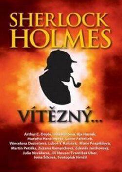 Sherlock Holmes vítězný - Roman Cílek, Heda Bartíková